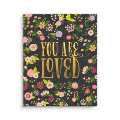 "We are loving this floral metallic ""You are Loved"" print from @LucyDarlingShop #Pnapproved"