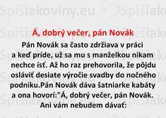 Á, dobrý večer, pán Novák - Spišiakoviny.eu