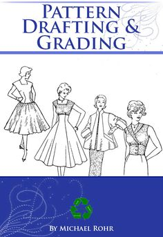 Only $3.99 ~ PDF Book ~ Instant Digital Download. Download direct to your iPad, tablet or computer for reading or printing.  PATTERN DRAFTING and GRADING Illustrated Patterns  Art Deco era Period Dress Designs. An illustrated Pattern Book for 1960s outfits  By Michael Rohr  The original edition of this Rare Book was printed in 1961 This book contains the fundamental principles of pattern drafting and grading, and the most practical method of making patterns in accordance with the sketch of…