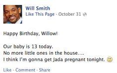 Will Smith's Birthday Message To Willow Is TMI.... Parents on Facebook, amirite? (via BuzzFeed)