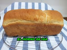 EL HORNO DE ISA: Pan de Molde