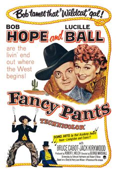 Fancy Pants (Paramount, One Sheet X Comedy. Starring Bob Hope, Lucille Ball, Bruce - Available at Sunday Internet Movie Poster. Old Movie Posters, Classic Movie Posters, Classic Movies, Theatre Posters, Classic Tv, Old Movies, Vintage Movies, Great Movies, Famous Movies