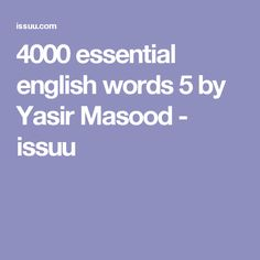 4000 essential english words 5 by Yasir Masood - issuu