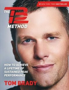 12 excerpts from Tom Brady's new self