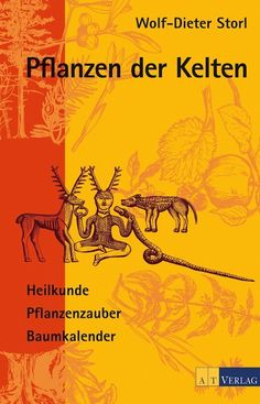 Pflanzen der Kelten Plants of the Celts. By Wolf-Dieter Storl. The post Plants of the Celts appeared first on Leanna Toothaker. Wolf, Hair Rainbow, Ancient Recipes, Balcony Plants, Dendrobium Orchids, Herbal Essences, Happy Hippie, Orchid Plants, Plantar