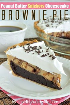 Peanut Butter Snickers Cheesecake Brownie Pie - fudge-y brownie pie topped with a peanut butter Snickers cheesecake and Cool Whip #pie #Snickers #coolwhip