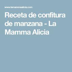 Receta de confitura de manzana - La Mamma Alicia