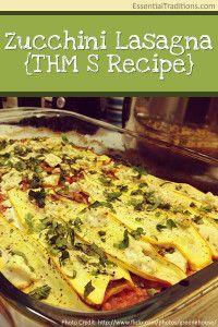 Zucchini Lasagna {#THM S Recipe}