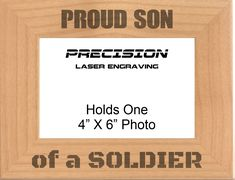 Proud Son of a Soldier Engraved Wood Picture Frame - 4x6 5x7, Military Gift, Veteran Gift, Birthday Gift by PrecisionLaserNC on Etsy Engraved Picture Frames, Wood Picture Frames, Picture On Wood, Uncle Gifts, Grandpa Gifts, Picture Engraving, Gifts For Veterans, Military Gifts, Gifts For Brother