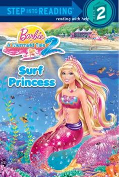 Surf Princess (Barbie) by Chelsea Eberly, Click to Start Reading eBook, Girls ages 4 to 6 will love learning to read with this Step 2 reader based on Barbie's latest direct-