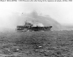 Battle of Leyte Gulf, October 1944 --  Loss of USS Princeton (CVL-23), 24 October 1944        At daybreak on 24 October 1944, as Japanese Navy forces were approaching the Philippines from the north and west, Rear Admiral Frederick C. Sherman's Task Group 38.3 was operating about more than a hundred miles east of central Luzon. With other elements of Admiral William F. Halsey's Third Fleet, TG38.3 had spent the last several days pounding enemy targets ashore in support of the Leyte invasion…