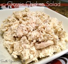 South Your Mouth: Classic Chicken Salad - great basic recipe to customize - plus great Julia Child tip salad salad salad recipes grillen rezepte zum grillen Easy Salad Recipes, Chicken Salad Recipes, Simple Chicken Salad, Salad Chicken, Basic Chicken Salad Recipe Easy, Rotisserie Chicken Salad, Chicken Salad Recipe Mayonnaise, Recipes For Canned Chicken, Avocado