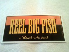 "Reel Big Fish A Dumb Ass Band 5 1/4""x2 5/8"" STICKER DECAL new old stock"