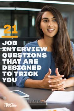 If you are wondering how to prepare for an interview or common job interview questions - click to see 21 job interview questions that are meant to trick you. #JobInterview #Travel #Work #Interview #InterviewQuestions #ManagerQuestions | Travel + Leisure