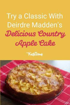Try a Classic With Deirdre Madden's Delicious Country Apple Cake Home Economics, Apple Cake, Dessert Recipes, Desserts, Family Meals, Sweet Treats, Favorite Recipes, Snacks, Country