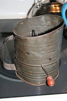 flour sifter ... I have my mom's and I still use it when I bake ...