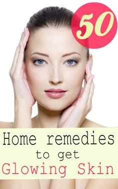 50 Simple Home Remedies to Get Glowing Skin