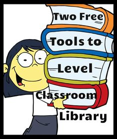 Two free tools to find and level books for classroom library! Great to have them both!