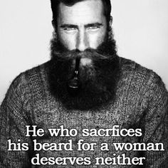 Best beard and pipe combination - this guy. Plus great quote.