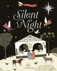Buy Silent Night by Lara Hawthorne at Mighty Ape NZ. Silent night, holy night All is calm, all is bright Celebrate the magic of Christmas with this beautifully illustrated book, based on the world's bes. Christmas Bible, Twelve Days Of Christmas, A Christmas Story, Christmas Carol, Preschool Christmas, Falmouth, Bristol, Thriller, Lincoln