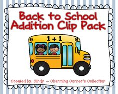 Addition (Back to School Clip Pack) from Charming Corner's Collection on TeachersNotebook.com -  - Your students will enjoy practicing and strengthening their math fact fluency as they use this hands-on Back to School Clip Pack. Great for small groups, centers, or fast finishers!