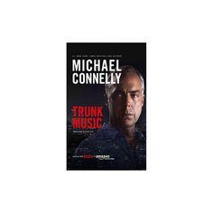 Trunk Music (Unabridged) (CD/Spoken Word) (Michael Connelly)