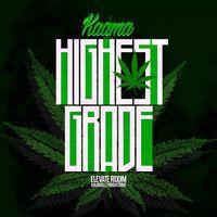 Kaama - Highest Grade [KolorVille Production] [Studio Pre-Audio] by © KolorVille | Recordings #w33daddict #cannabis #ganja #marijuana #herb #higrade #Hash #Pot #music #☠