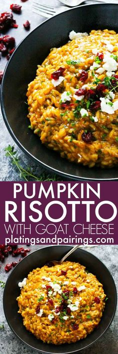 This Pumpkin Risotto with Goat Cheese & Dried Cranberries is a perfect fall comfort food - Rich, creamy and perfect for an elegant weeknight meal. Or try serving this to your vegetarian guests at Thanksgiving! | platingsandpairings.com