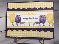Hi Stampin' Friends! Who's with me on loving tulips as a favorite flower? Daffodil Flower, Cactus Flower, Happy Birthday Sarah, Tulip Colors, Exotic Flowers, Purple Flowers, Spring Flowers, Scrapbook Cards, Scrapbooking