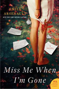 Reviewed By Mom: Miss Me When I'm Gone By Emily Arsenault...review and giveaway