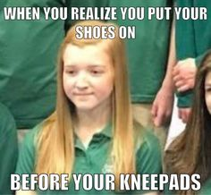 Or ur socks before your shin pads - Interesting Sports Memes - Volleyball Volleyball Jokes, Volleyball Training, Basketball Memes, Volleyball Workouts, Volleyball Drills, Sports Memes, Volleyball Players, Volleyball Setter, Girls Basketball