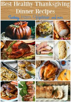So many great choices for the main event! Best Healthy Thanksgiving Dinner Recipes - Low Calorie, Low Fat Entrees