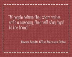 """If people believe they share values with a company, they will stay loyal to the brand."" #wednesdaywisdom   #quote"
