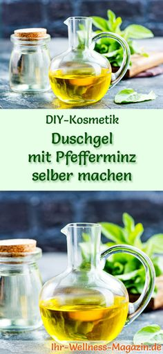 Duschgel selber machen - DIY-Kosmetik-Rezept für Duschgel mit Pfefferminz aus nur 4 Zutaten. Pfefferminze wirkt bei Erkältungen befreiend auf die Atemwege und lindert Kopfschmerzen ...