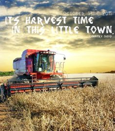 Luke Bryan-Harvest Time my favorite song ever! Bec it describes my life perfectly!