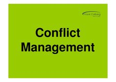 conflict-management-1537777 by Frank Calberg Services via Slideshare
