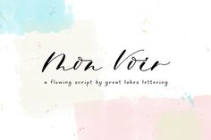 Mon Voir by Great Lakes Lettering on @creativemarket