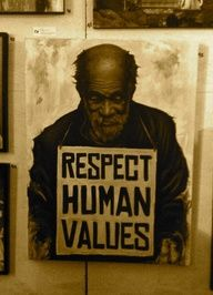 Respect Human Values... and Find Your Own.  #values #morals