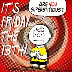 Happy Friday the 13th! #FridayThe13th #charliebrown #peanuts #friday #superstitious 1⃣3⃣