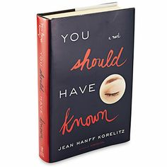 A couples counselor fails to take her own advice in this new murder mystery by Jean Hanff Korelitz.