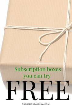 Subscription boxes to try for FREE!