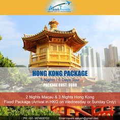 HONG KONG #PACKAGE 5 Nights/ 6 Days Tour Package Cost: $680 Only.