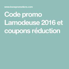Code promo Lamodeuse 2016 et coupons réduction