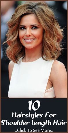 Top 10 Hairstyles For Shoulder Length Hair: