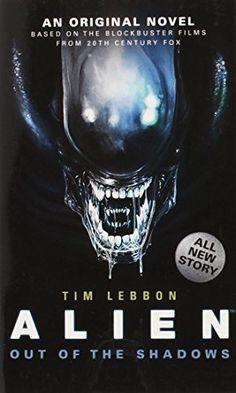 Out of the Shadows (Alien) by Tim Lebbon http://www.amazon.com/dp/1781162689/ref=cm_sw_r_pi_dp_nzswwb0GVQGTW