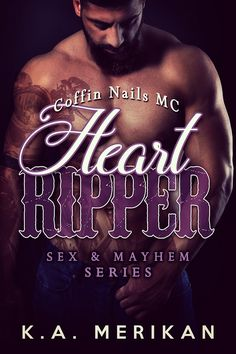 Read Online Heart Ripper - Coffin Nails MC (gay biker M/M romance) (Sex & Mayhem) (Volume Author K. Read 180, The Good Son, Free Kindle Books, Romance Novels, Audio Books, Books To Read, Ebooks, Gay, Coffin Nails