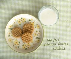 Egg-Free Peanut Butter Cookies- I make these a lot and they are super easy and delicious.
