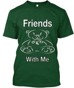 Friends With Me Deep Forest T-Shirt Front