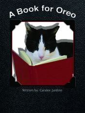 A Book for Oreo by Caralee Jardine - OnlineBookClub.org Book of the Day! @OnlineBookClub
