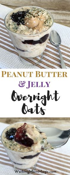 Peanut Butter & Jelly Overnight Oats: Kids will love this healthy breakfast that is packed with protein!